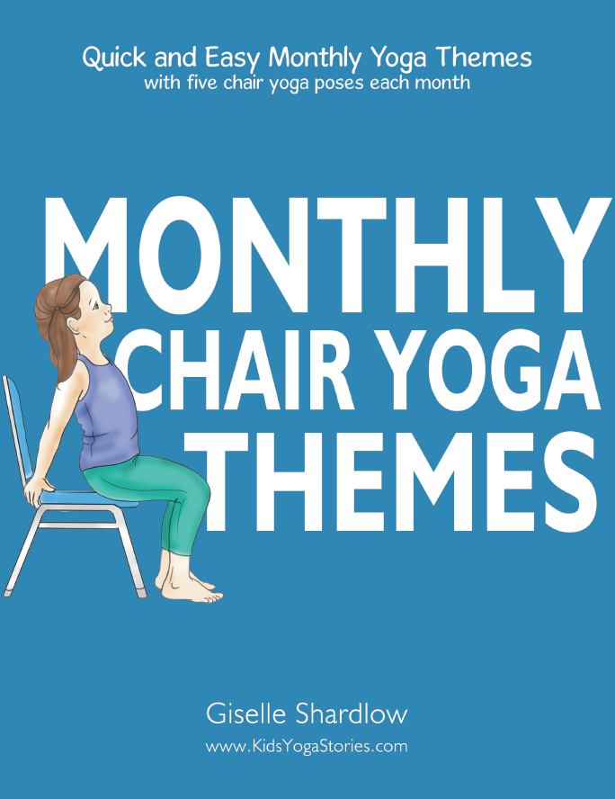 monthly chair yoga themes, chair yoga poses, kids yoga in a chair | Kids Yoga Stories