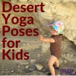 5 Desert Yoga Poses and 5 Desert Books for Kids (Printable Poster)