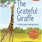 New Feelings Yoga Book: The Grateful Giraffe [Press Release]
