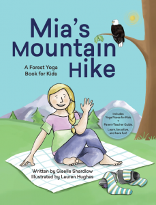 Mia's Mountain Hike: A Forest Yoga Book for Kids | Kids Yoga Stories