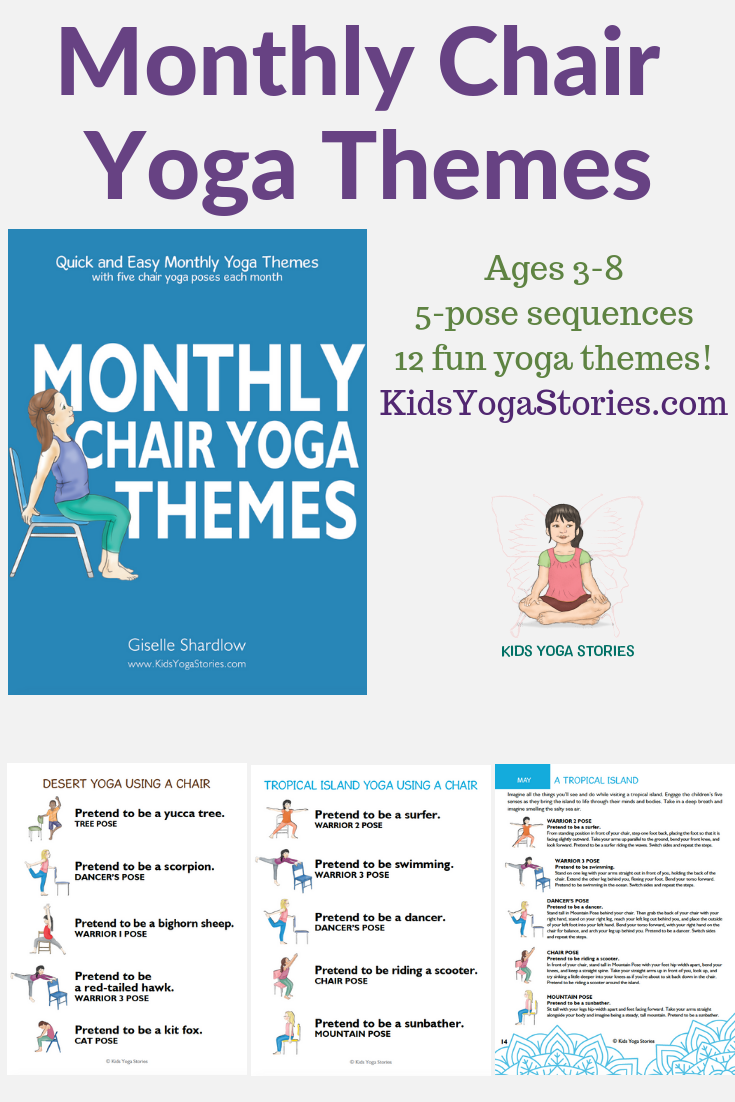 monthly chair yoga themes and yoga pose ideas for kids | Kids Yoga Stories