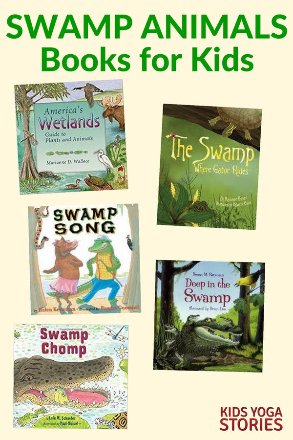 Our five favorite swamp animals books for kids | Kids Yoga Stories