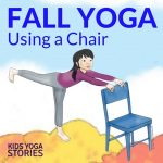 5 Fall Yoga Poses Using a Chair (Printable Poster)