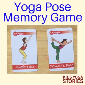 How to Play a Yoga Pose Memory Game - learn yoga poses, increase memory skills, and get exercise!| Kids Yoga Stories