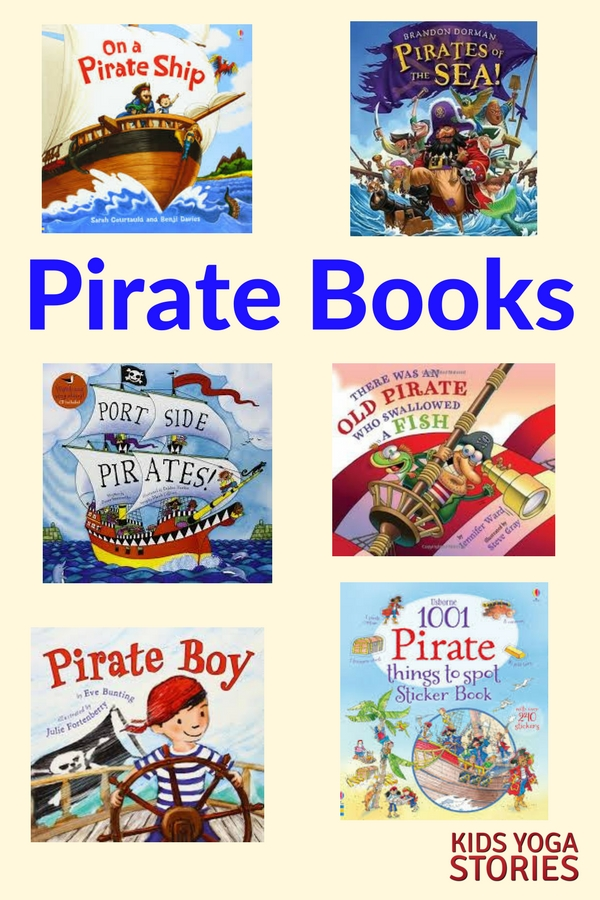 Our favorite Non-Scary Pirate Books for Kids | Kids Yoga Stories