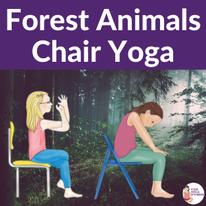 forest animals chair yoga for kids | Kids Yoga Stories