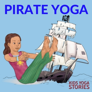 Learn about pirates with these 5 pirate yoga poses + 5 pirate books for kids! | Kids Yoga Stories