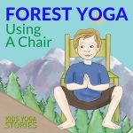 5 Woodland Forest Animals Yoga Poses Using a Chair (Printable Poster)
