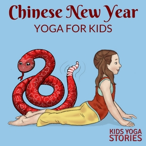 Chinese New Year for Kids: Our favorite children's books and Zodiac animal yoga poses for kids - learn through movement! | Kids Yoga Stories