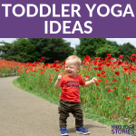 teaching yoga to toddlers, yoga poses for toddlers, mom and toddler yoga ideas | Kids Yoga Stories