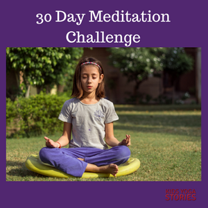 30 Day Meditation Challenge - Kids Yoga Stories