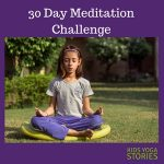 Join our 30 Day Meditation Challenge - Kids Yoga Stories