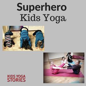 Superhero Kids Yoga Lesson Plan: Eliot Jones Midnight Superhero | Kids Yoga Stories