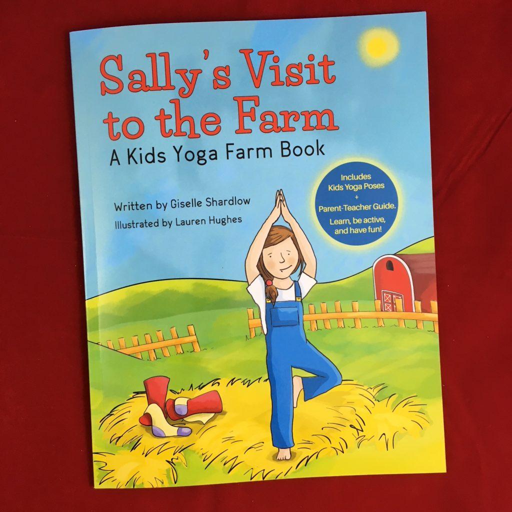 Sally's Visit to the Farm: A Kids Yoga Farm Book | Kids Yoga Stories