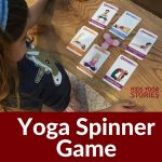 How to Play a Yoga Spinner Game - to learn yoga poses in a fun and active way! | Kids Yoga Stories