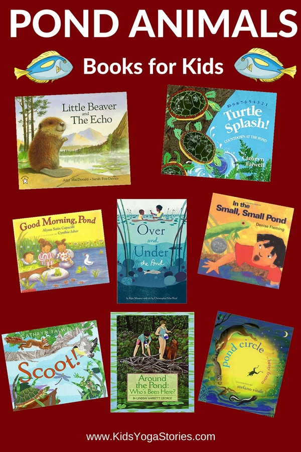 Our favorite Pond Animals for Kids Books | Kids Yoga Stories