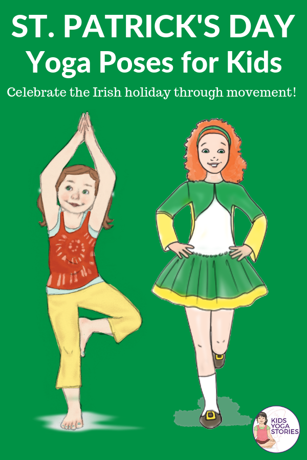 St. Patrick's Day for Kids: celebrate through books and yoga poses for kids! | Kids Yoga Stories