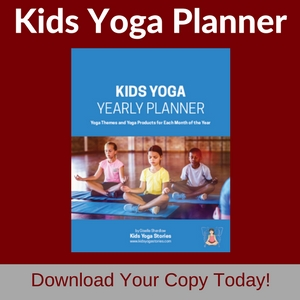 Download your Ultimate Kids Yoga Planner 2018 today - to help with your yearly kids yoga planning!   Kids Yoga Stories