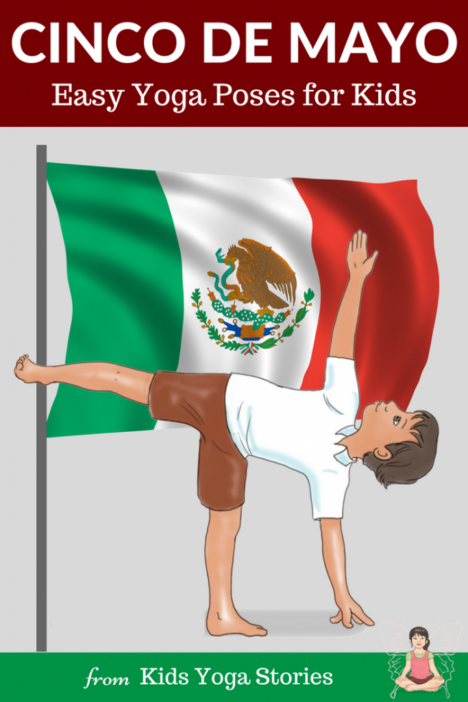 Celebrate Cinco De Mayo for Kids with Yoga Poses | Kids Yoga Stories