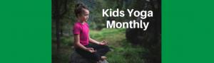 Kids Yoga Monthly digital subscription | Kids Yoga Stories