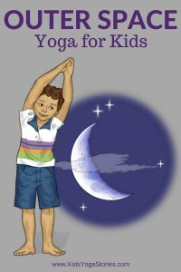 Outer Space Yoga Poses for Kids - to learn about the solar system through movement | Kids Yoga Stories