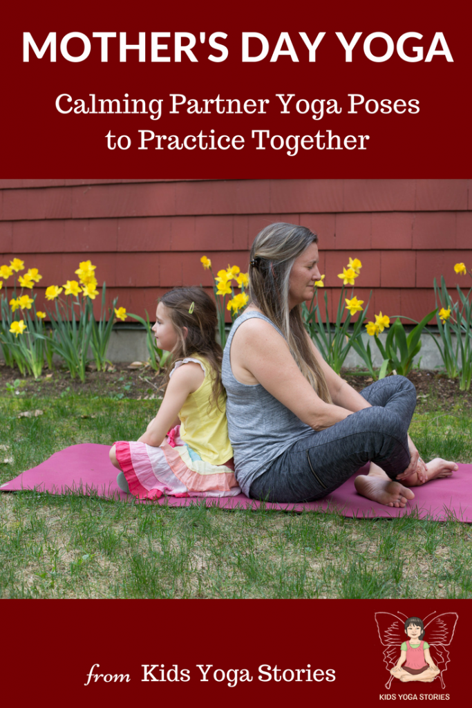 Celebrate Mother's Day Yoga through calming partner yoga poses for kids - to connect and relax together | Kids Yoga Stories