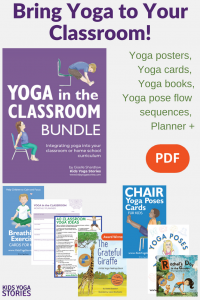 classroom yoga, yoga in the classroom | Kids Yoga Stories