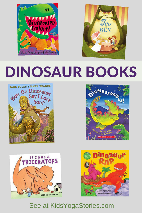 Our favorite dinosaur books for kids | Kids Yoga Stories