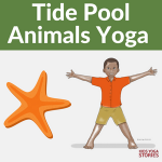 Tide Pool Animals Yoga Poses and Books