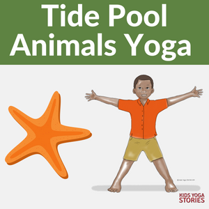 Learn about tide pool animals through yoga poses for kids | Kids Yoga Stories