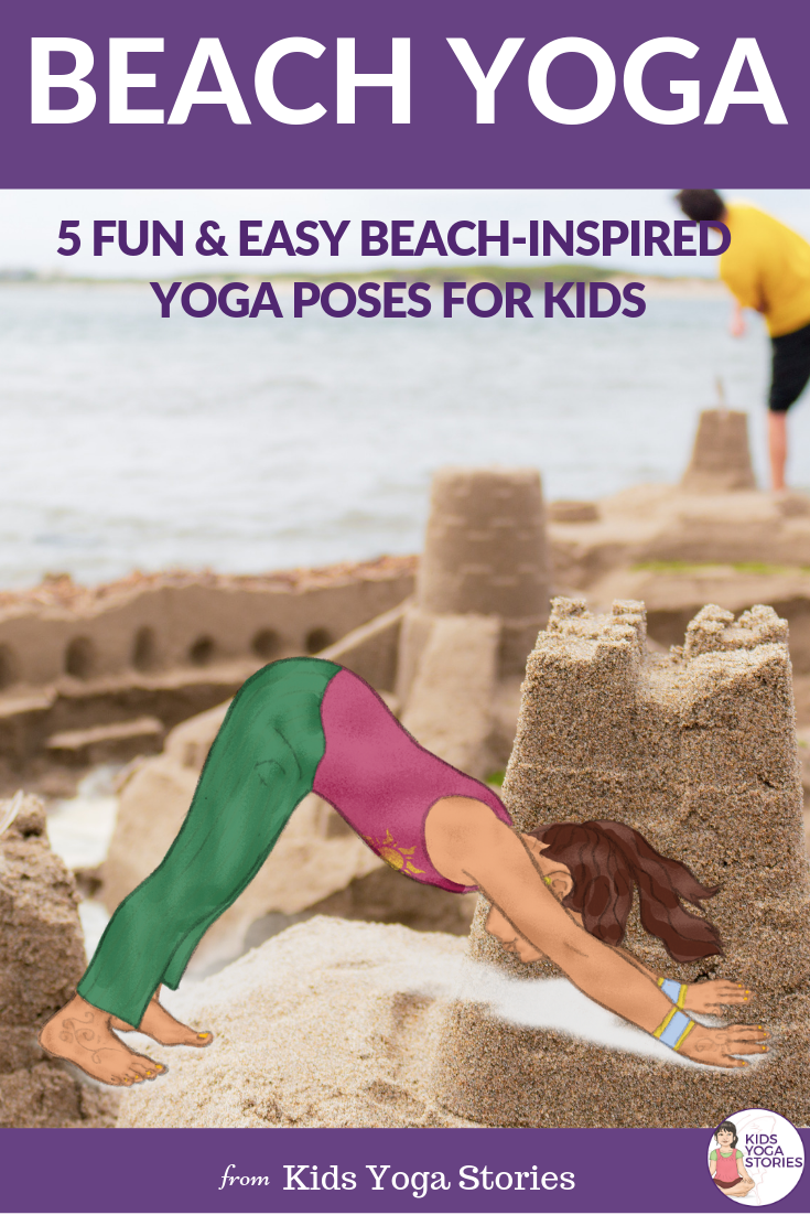 beach yoga poses for kids, beach fun for kids | Kids Yoga Stories