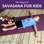 The magic of Savasana for kids | Kids Yoga Stories