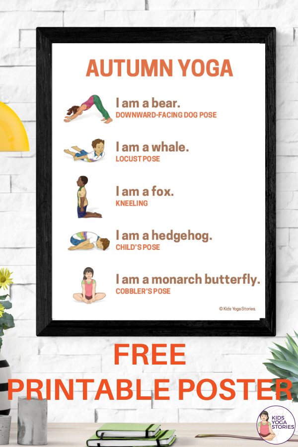 Free Printable Yoga Poster - Autumn Yoga Poses for Kids | Kids Yoga Stories