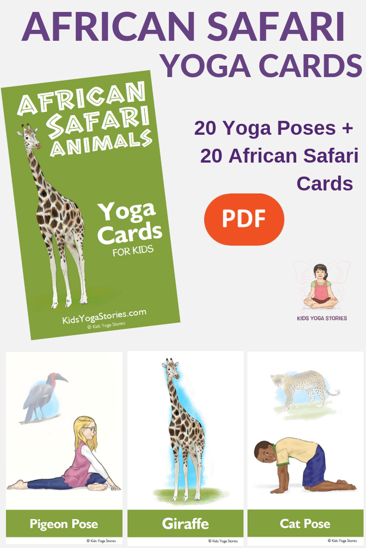 African Animal Yoga cards for kids. Enjoy pretending to be a giraffe, zebra and more. | Kids Yoga Stories
