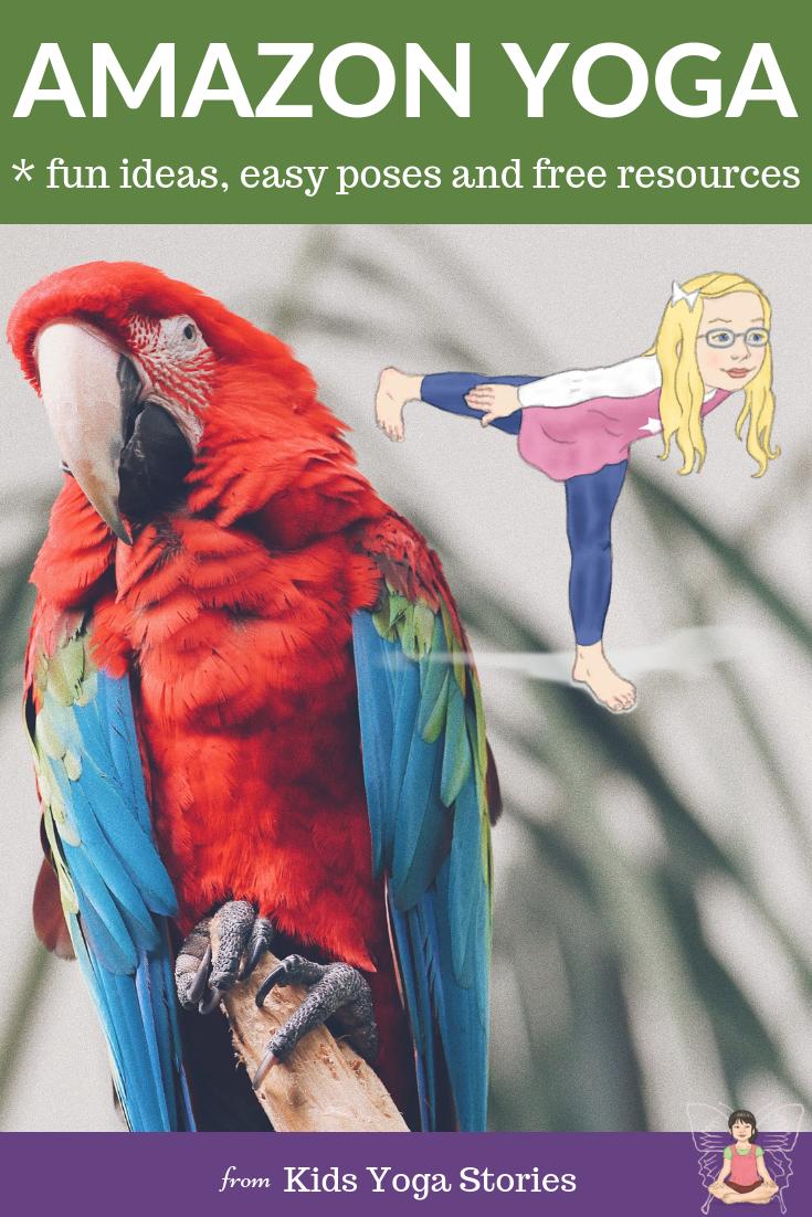 Amazon yoga, rainforest yoga poses for kids. | Kids Yoga Stories