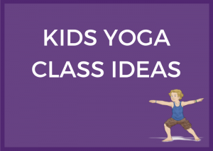 yoga in classroom, yoga class ideas, yoga in schools | Kids Yoga Stories
