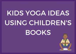 kids yoga ideas using children's books, yoga books for babies | Kids Yoga Stories