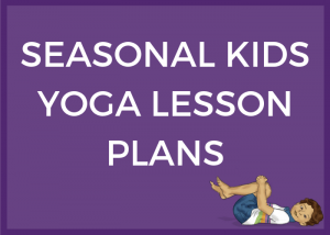 seasonal kids yoga lesson plans. Yoga for Spring, Summer, Fall and Winter | Kids Yoga Stories