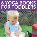 6 Yoga Books for Toddlers: Learn basic concepts through movement