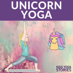 Unicorn Yoga: Books and Yoga Poses for Kids (Printable Poster)