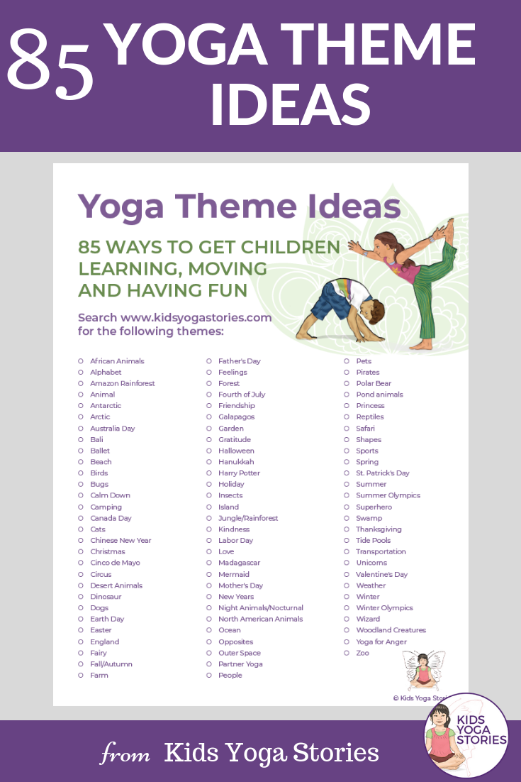 85 Fun And Engaging Yoga Themes For Kids Printable Poster Kids Yoga Stories