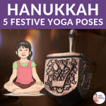 Festive Jewish yoga poses for kids | Kids Yoga Poses