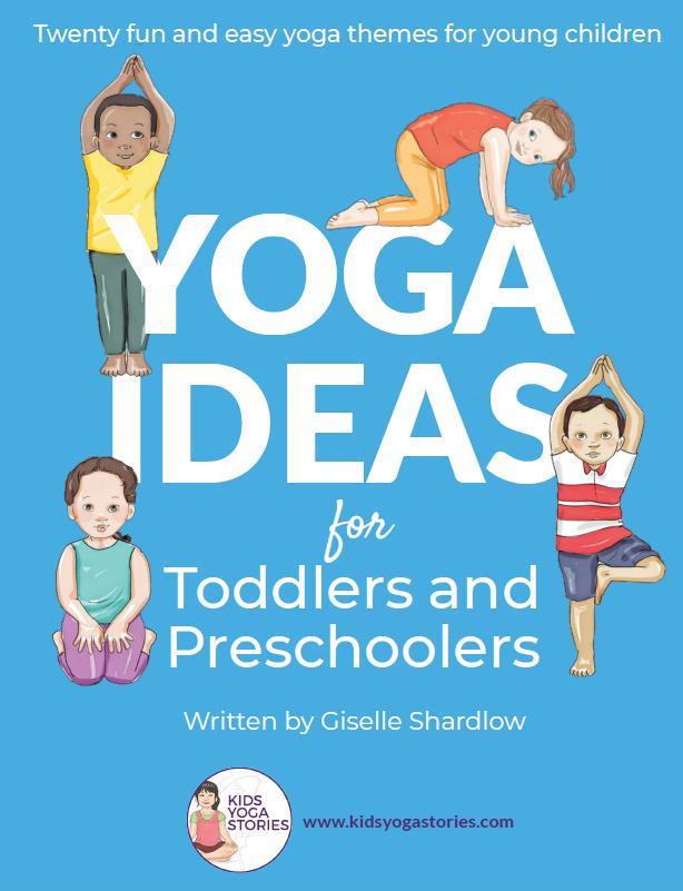 Toddler and Preschooler Yoga Poses for Kids | Kids Yoga Stories
