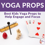 Best Kids Yoga Props for kids to focus | Kids Yoga Stories