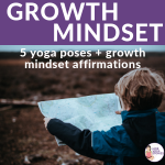 Growth Mindset through yoga and movement | Kids Yoga Stories