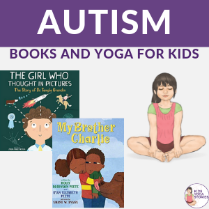 Yoga for Kids with Autism | Kids Yoga Stories