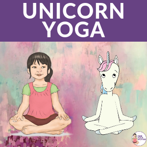 unicorn yoga poses for kids | Kids Yoga Stories