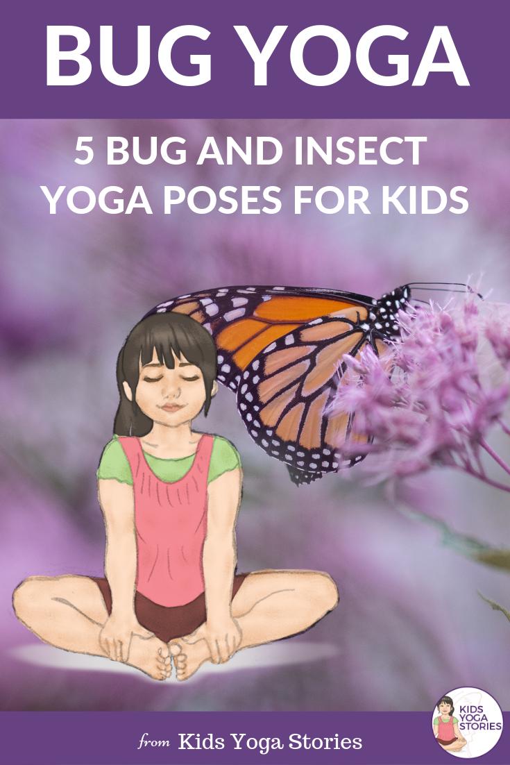 bug yoga, insect yoga, spider yoga for Kids | Kids Yoga Stories