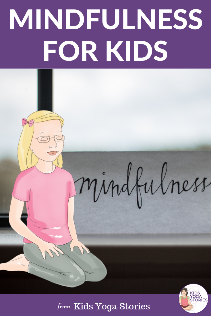 Mindful ideas for kids | Kids Yoga Stories