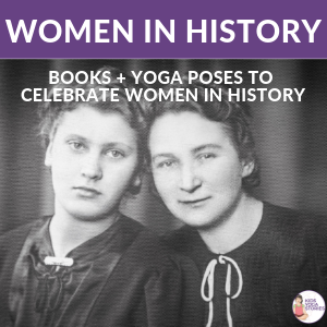 Women in History Month books | Kids Yoga Stories